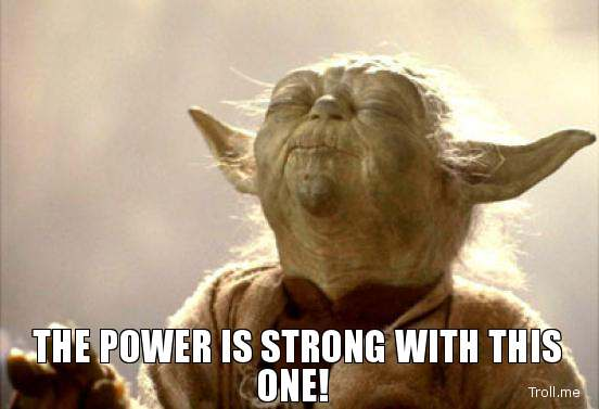 the-power-is-strong-with-this-one